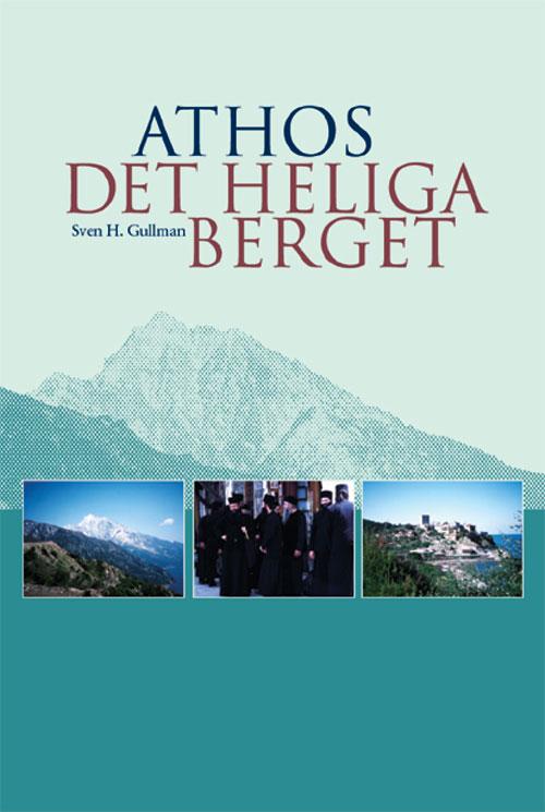 Athos: Det heliga berget