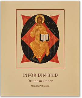 Inför din bild: Ortodoxa ikoner