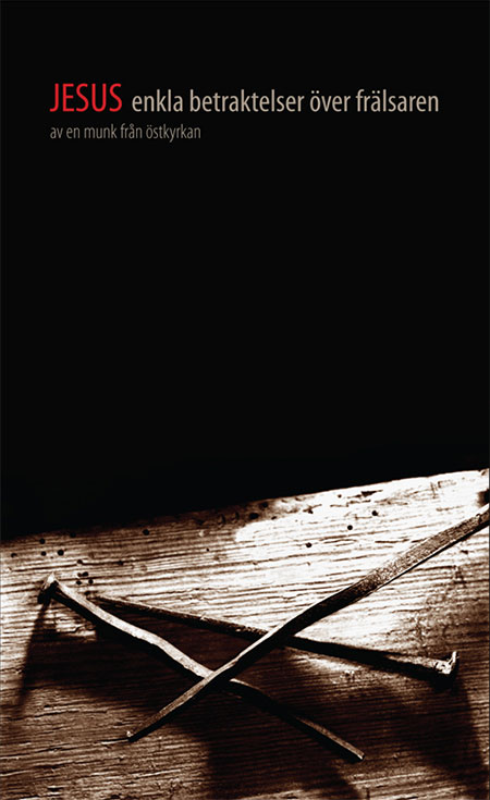 Jesus: Enkla betraktelser över frälsaren